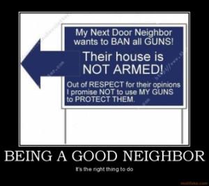 being-a-good-neighbor-demotivational-poster-1249921629.jpg