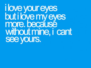 Go Back > Gallery For > Blue Eyes Quotes Tumblr