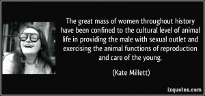 More Kate Millett Quotes