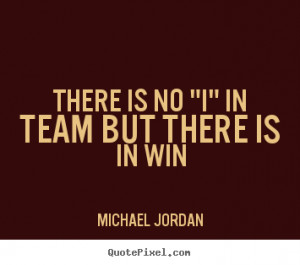 Team Motivational Quotes - Team Motivational Quotes Pictures