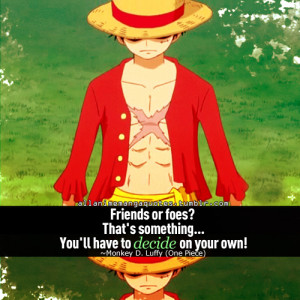One Piece Monkey D Luffy Quotes