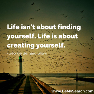 ... Life-is-about-creating-yourself-quotes-about-life-quote-by-George