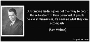 Outstanding leaders go out of their way to boost the self-esteem of ...