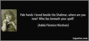 More Adela Florence Nicolson Quotes