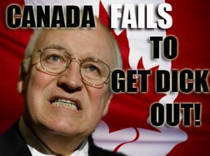 Dick Cheney in Canada: Breakdown of the Rule of Law