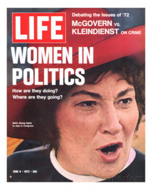 ... , Feminist Congresswoman Bella Abzug, June 9, 1972 Photographic Print