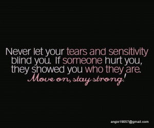 ... Tears And Sensitivity Bing You If Someone Hurt You - Sarcastic Quote