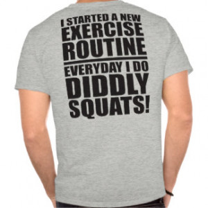 Funny Gym Quote - Diddly Squats T Shirts