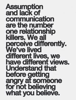 Assumption. Lack of Communication.