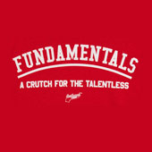 Fundamentals - A Crutch for the TalentlessNew Kenny Powers shirt added ...