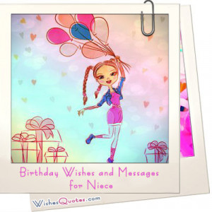 Birthday Wishes and Messages for Niece