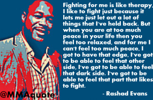 rashad evans mindset on suffering and fighting fighting for me is like ...