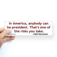 Adlai Stevenson quote Bumper Sticker