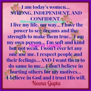 Quotes About Being A Strong Independent Person ~ Strong Independent ...