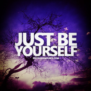 Just Be Yourself Quote Graphic