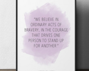 We believe in ordinary, (...), Veronica Roth, Inspirational Quote ...