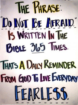 Fuelism #257: Fuelisms : The phrase 'Do not be afraid' is written in ...