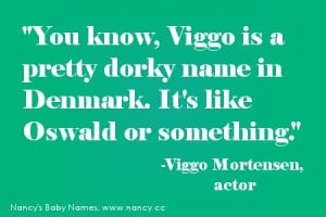 Viggo Mortensen, as quoted in TIME Magazine in 2005: