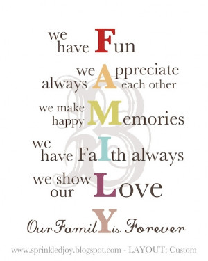 ... other, we make happy memories, we have faith always, we show our love