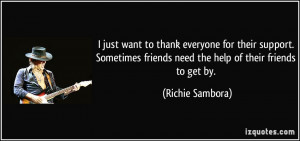 quote-i-just-want-to-thank-everyone-for-their-support-sometimes ...
