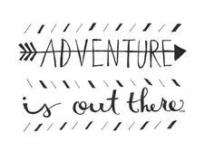 ... Quote, Adventure Quote, Pixar Quote, Adventure is out there, Up Quote