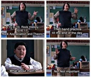School of rock humor funny quotes