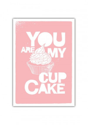BUY 2 Get 1 Free - You are my Cupcake Quote Typography Personalized ...