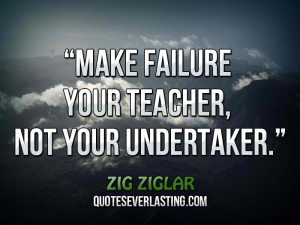 Quotes About Failure Leading To Success Failure leads to success