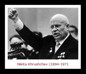 Famous Quotes By Nikita Khrushchev. QuotesGram