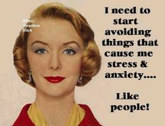 stress hilar people stress me out avoiding people people that stress ...