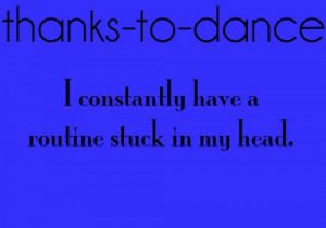 Thanks to Dance…