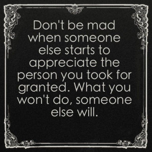 Don't be mad when...