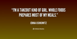quote-Jenna-Ushkowitz-im-a-takeout-kind-of-girl-whole-140102_1.png