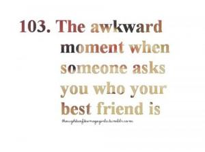 awkward, bestfriend, bff, quote, text