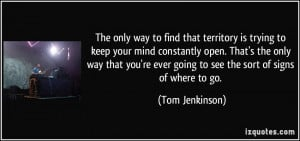 ... re ever going to see the sort of signs of where to go. - Tom Jenkinson