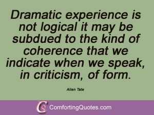 wpid-quote-by-allen-tate-dramatic-experience-is.jpg