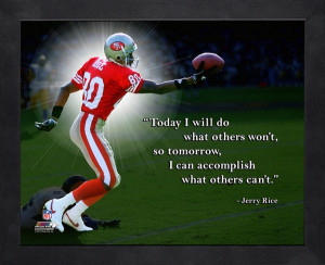 Jerry Rice Pro Quote