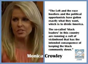 Monica Crowley... ALWAYS telling it like it is!