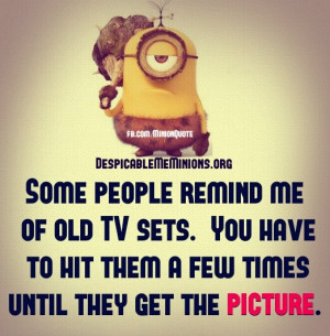 Minion-Quotes-Some-people-remind-of.jpg