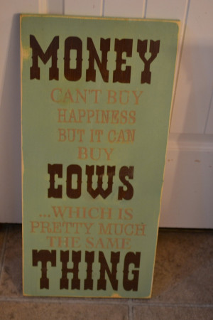 cow signs, hand painted quotes, farm signs, silly quotes, custom made ...