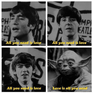 Tags: beatles , LOVE , Yoda