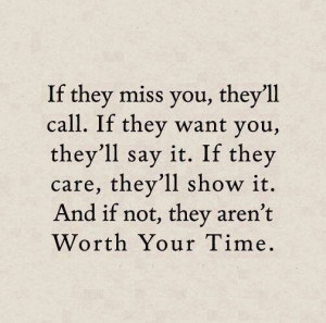 guess your not worth my time anymore