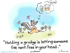 Be grudge free!