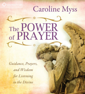 the power of prayer guidance prayers and wisdom for listening to the ...