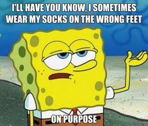 You're a wild man Spongebob!
