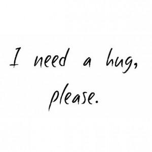 cuddle, hug, love, need a hug, please, quote