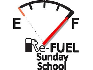 Re-Fuel Sunday School
