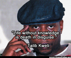 Name: talib kweli life without knowledge.pngViews: 4781Size: 185.5 KB