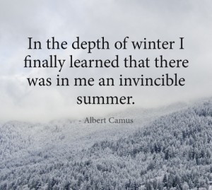 ... finally learned that there was within me an invincible summer