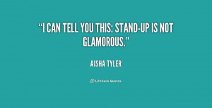 quote Aisha Tyler i can tell you this stand up is 232482 png